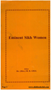 Eminent Sikh Women By Mohinder Kaur Gill