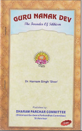 "Guru Nanak Dev Ji The Founder Of Sikhism By  Dr Harnam Singh ""Shan'"