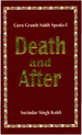 Guru Granth Sahib Speaks 1 (Death and After)