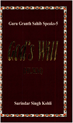 Guru Granth Sahib Speaks 5 (God's Will)