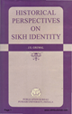 Historical Perspectives on Sikh Identity