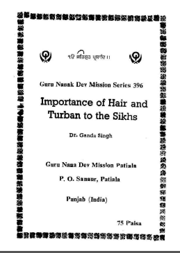 Importance Of Hair And Turban To The Sikhs By Dr Ganda Singh
