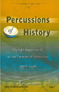 Percussions of History
