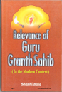 Relevance Of Guru Granth Sahib