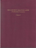 Sri Gourou Granth Sahib Traduction Francaise Volume 1