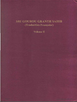 Sri Gourou Granth Sahib Traduction Francaise Volume 2