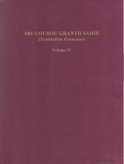 Sri Gourou Granth Sahib Traduction Francaise Volume 4