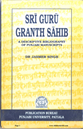 Sri Guru Granth Sahib A Descriptive Bibliography of Punjabi Manuscripts