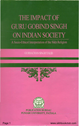 The Impact of Guru Gobind Singh on Indian Society