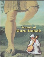 Travels Of Guru Nanak Compiled By Baljit Singh, Inderjeet Singh