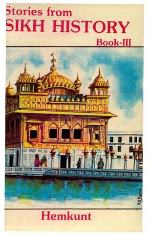 Stories From Sikh History Book 3