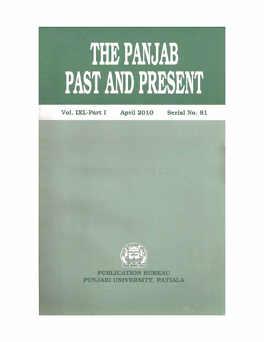 The Punjab Past and Present Vol IXL Part I